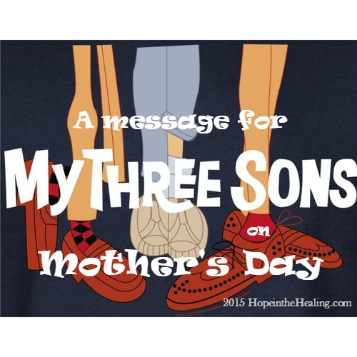 message-my-three-sons-mothers-day