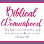 Biblical Womanhood Dalynn