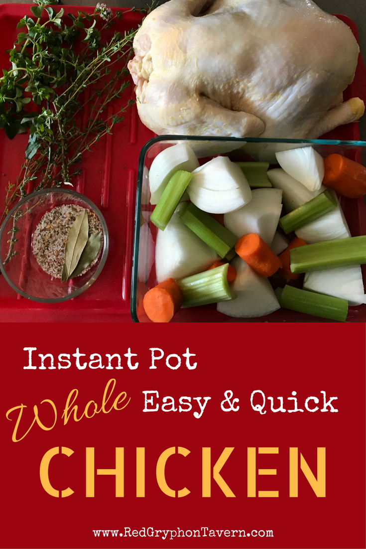 Birthday Instant pot whole chicken