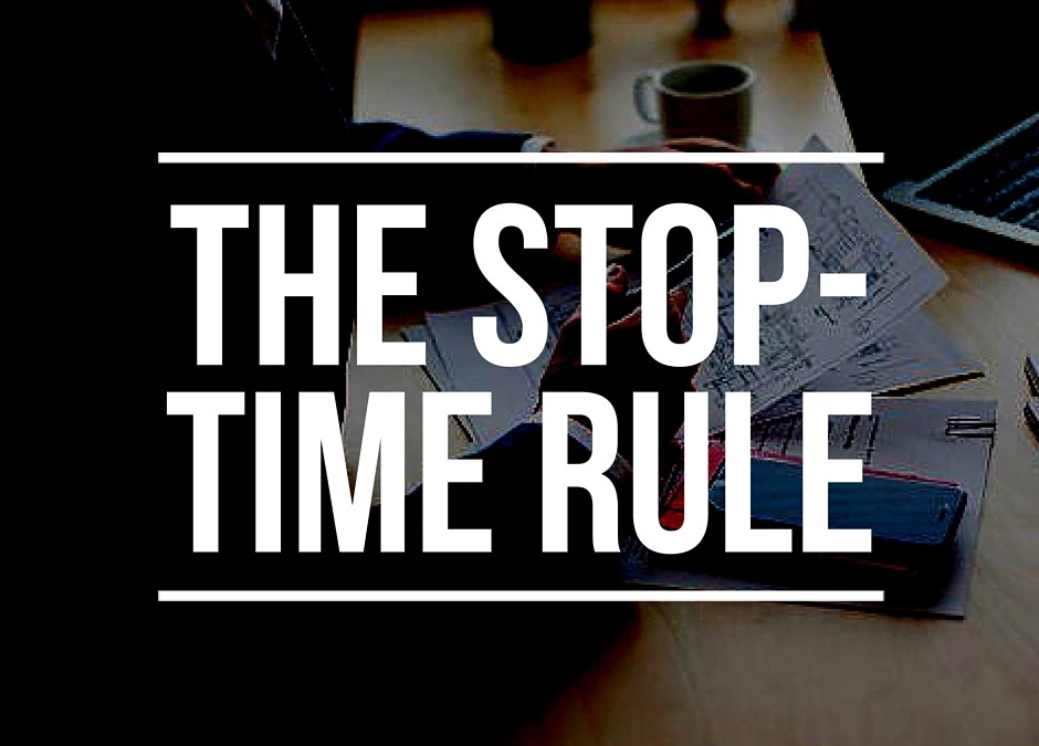 """Reflecting on Matter of Camarillo and the """"stop time"""" rule"""