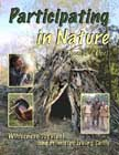 Participating in Nature: Wilderness Survival and Primitive Living Skills.