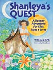 Shanleya's Quest: A Botany Adventure for Kids