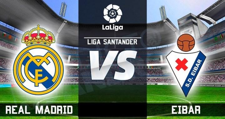 A qué hora juega el Madrid – Eibar de LaLiga Santander