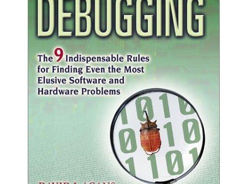 Debugging – David J. Agans