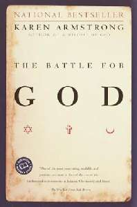 The Battle for God – Karen Armstrong