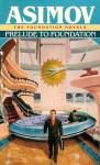 基地前奏 Prelude to Foundation – Issac Asimov