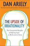 不理性的力量 The Upside of Irrationality – Dan Ariely