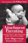 親密育兒法 Attachment Parenting – Katie Allison Granju, Betsy Kennedy