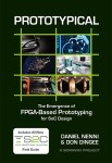 Prototypical: The Emergence of FPGA-Based Prototyping for SoC Design – Daniel Nenni & Don Dingee
