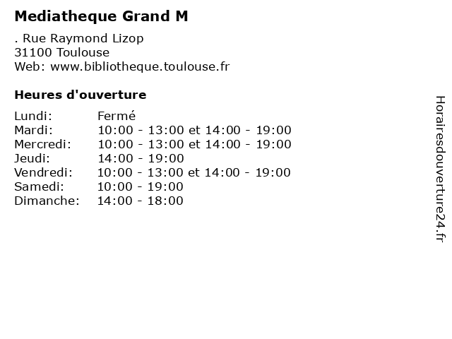 ouverture mediatheque grand m