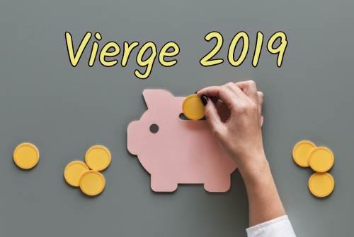 Vierge 2019 -  le travail et  l'argent