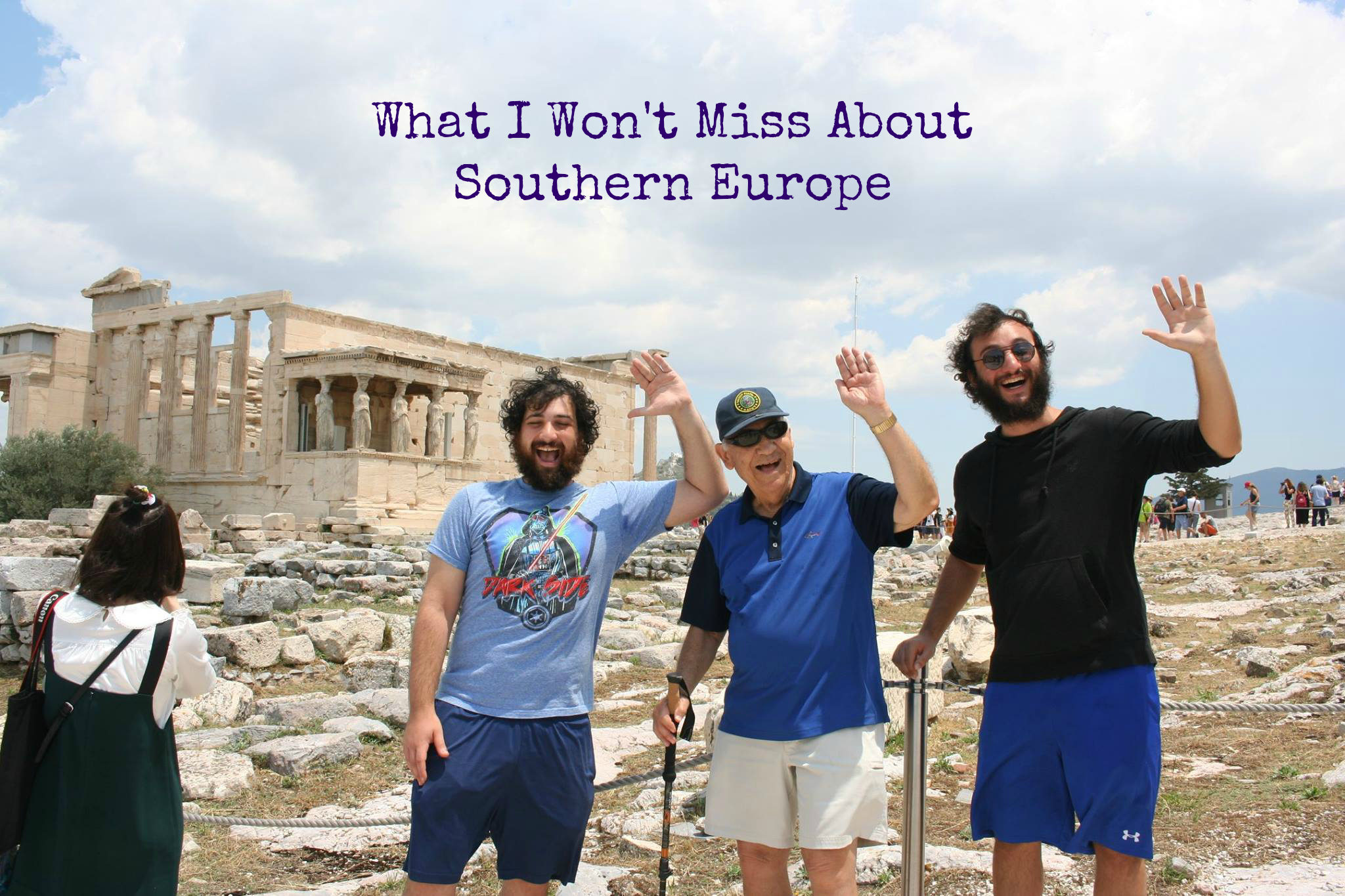 What I Won't Miss About Southern Europe