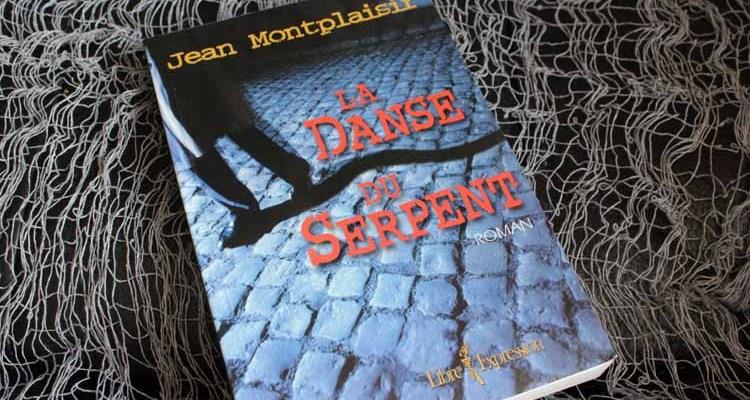 La danse du serpent, de Jean Montplaisir