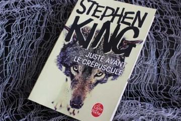 Juste avant le crépuscule, de Stephen King