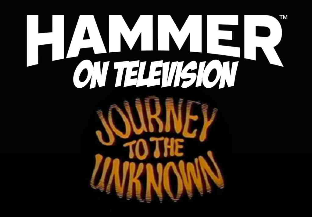 Hammer Productions and Journey to the Unknown logos