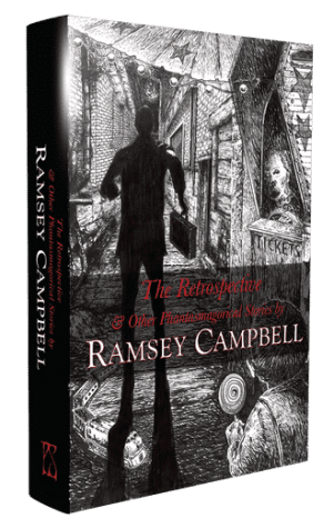 the-retrospective-other-phantasmagorical-stories-hardcover-by-ramsey-campbell