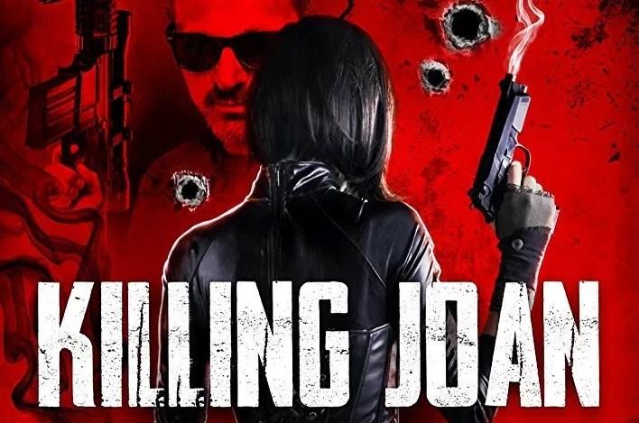 Killing-Joan-2018