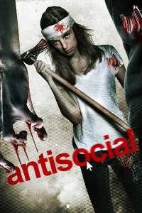 "Poster for the movie ""Antisocial"""