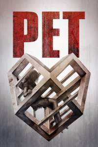 "Poster for the movie ""Pet"""