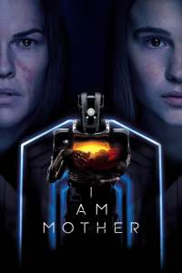 "Poster for the movie ""I Am Mother"""