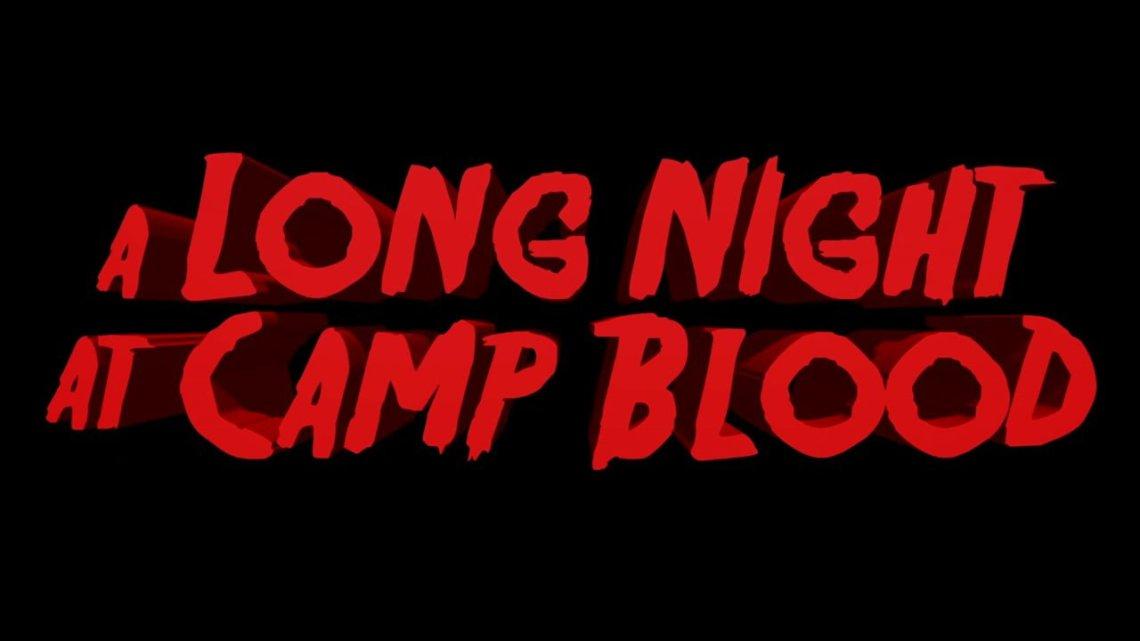 Long Night at Camp Blood