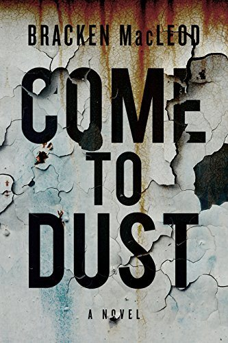 Come to Dust – Book Review