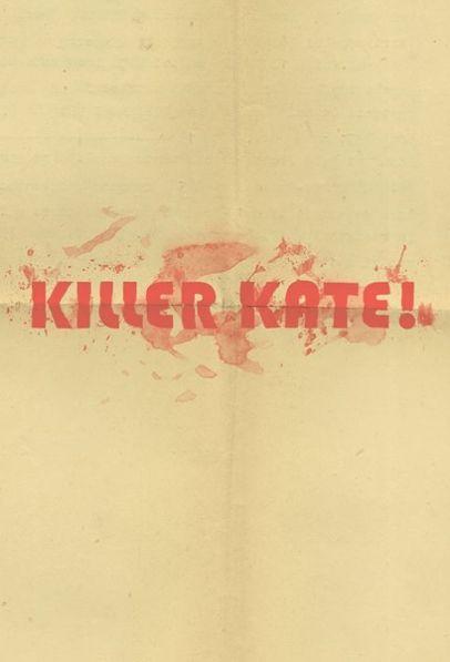 Production Begins on 'Killer Kate!'