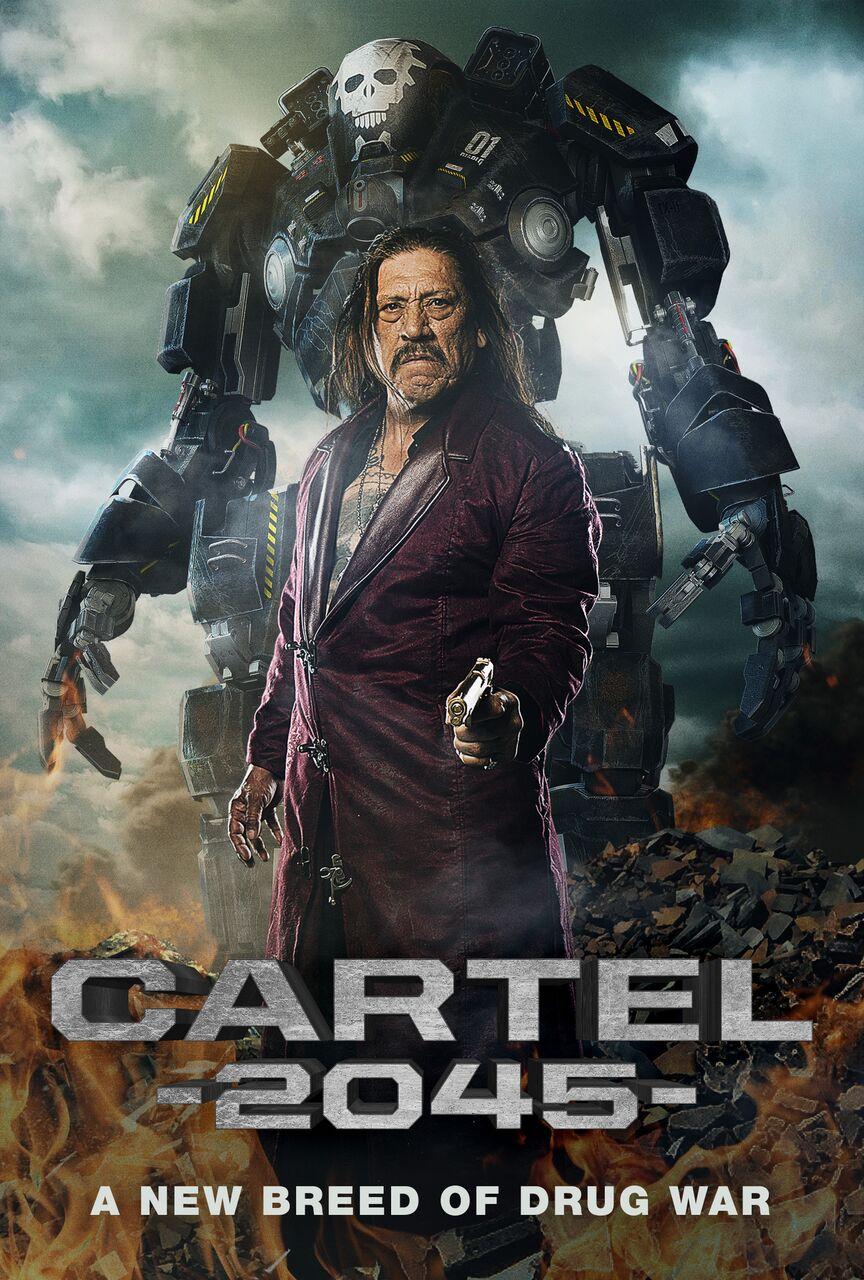 Danny Trejo in Sci-Fi Action Thriller 'Cartel 2045'