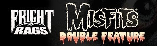 Fright Rags Misfits double feature