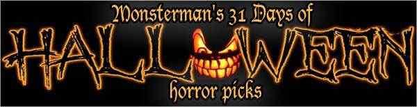 Monsterman's 31 Days of Halloween Horror Picks
