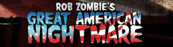 Rob Zombie's Great American Nightmare Chicago banner