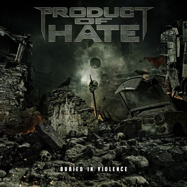 Product Of Hate Buried in Violence cov