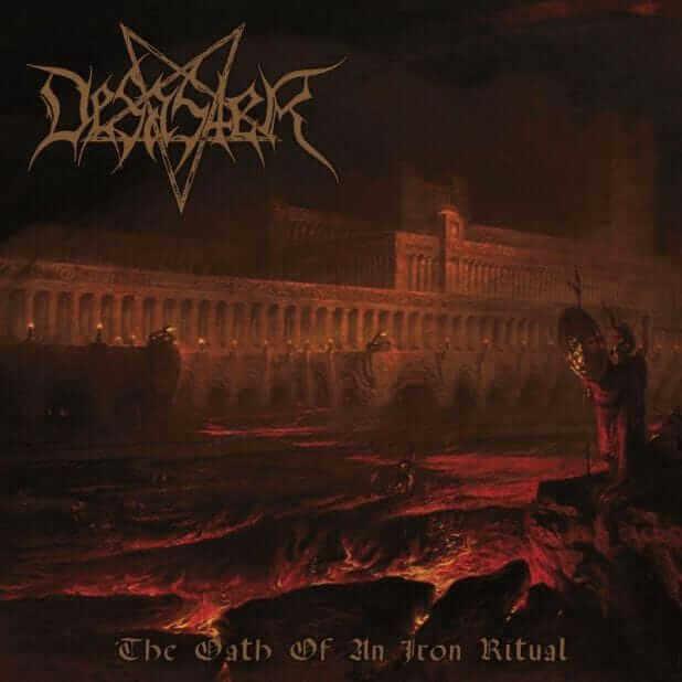 Desaster the oath of an iron ritual cov