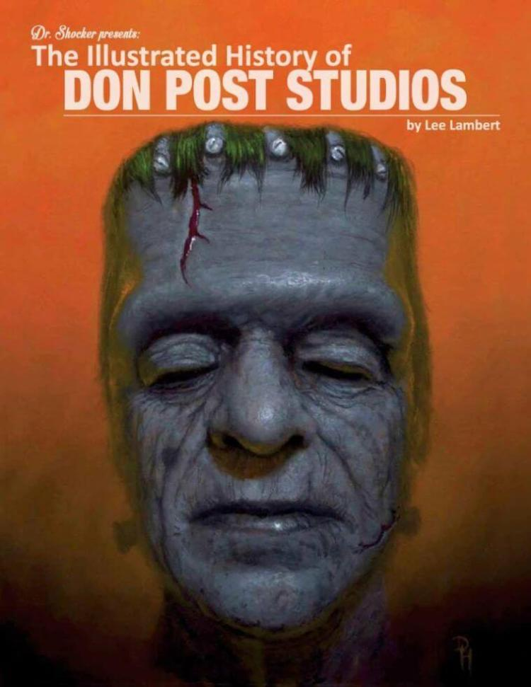Book cover for THE ILLUSTRATED HISTORY OF DON POST STUDIOS, written by Lee Lambert and presented by Dr. Shocker, now available for pre-orders.