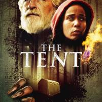 THE TENT -  Available On Demand, Coming to DVD
