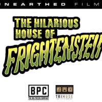 "Unearthed Films Resurrects ""The Hilarious House of Frightenstein"" to Digital and Blu-Ray"