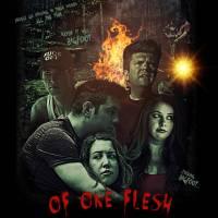 The New Trailer for Upcoming Horror Film OF ONE FLESH
