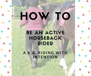 How to be an active horseback rider