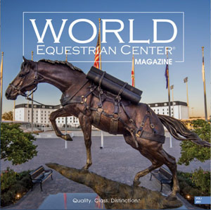 The World Equestrian Center magazine features the incredible Sgt. Reckless, considered the greatest equine war hero in American history.