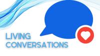 Living Conversations