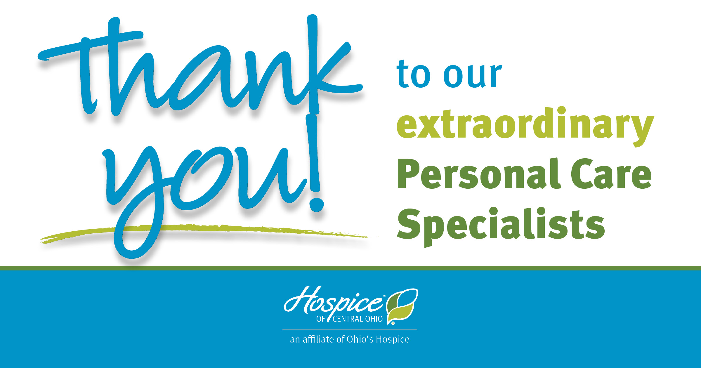Thank You To Our Extraordinary Personal Care Specialists!