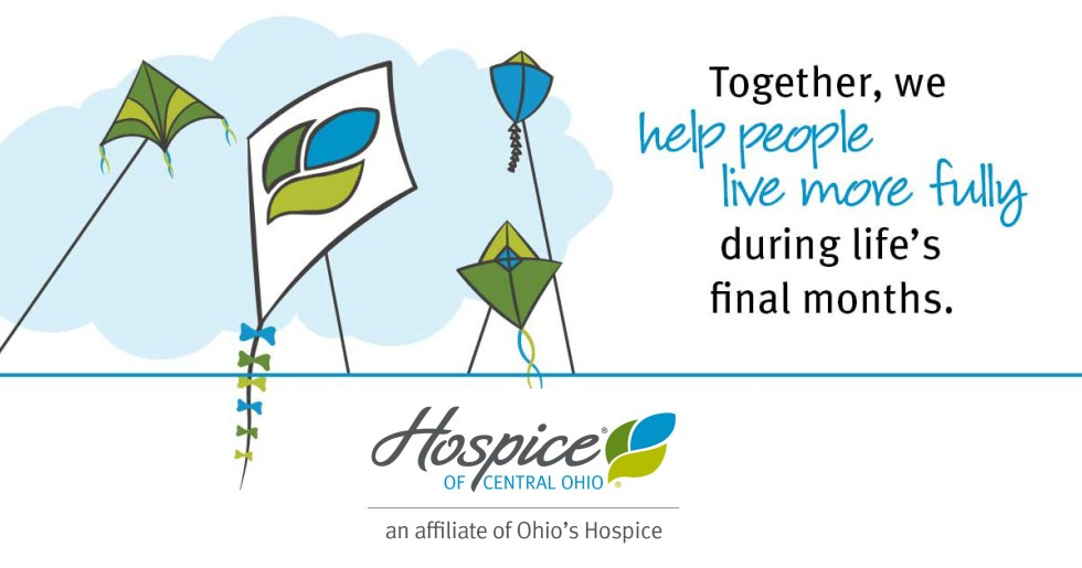 Together, we help people live more fully during life's final months. Hospice of Central Ohio an affiliate of Ohio's Hospice.