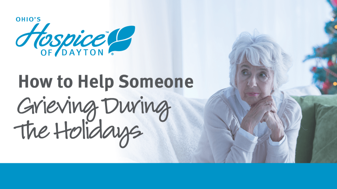 How To Help Someone Who Is Grieving During The Holidays