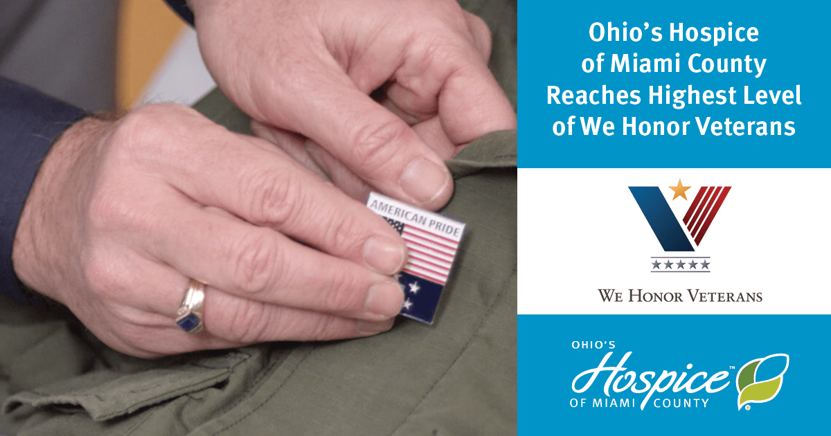 Ohio's Hospice Of Miami County Reaches Highest Level Of National Program To Provide Veteran-Centric Hospice Care