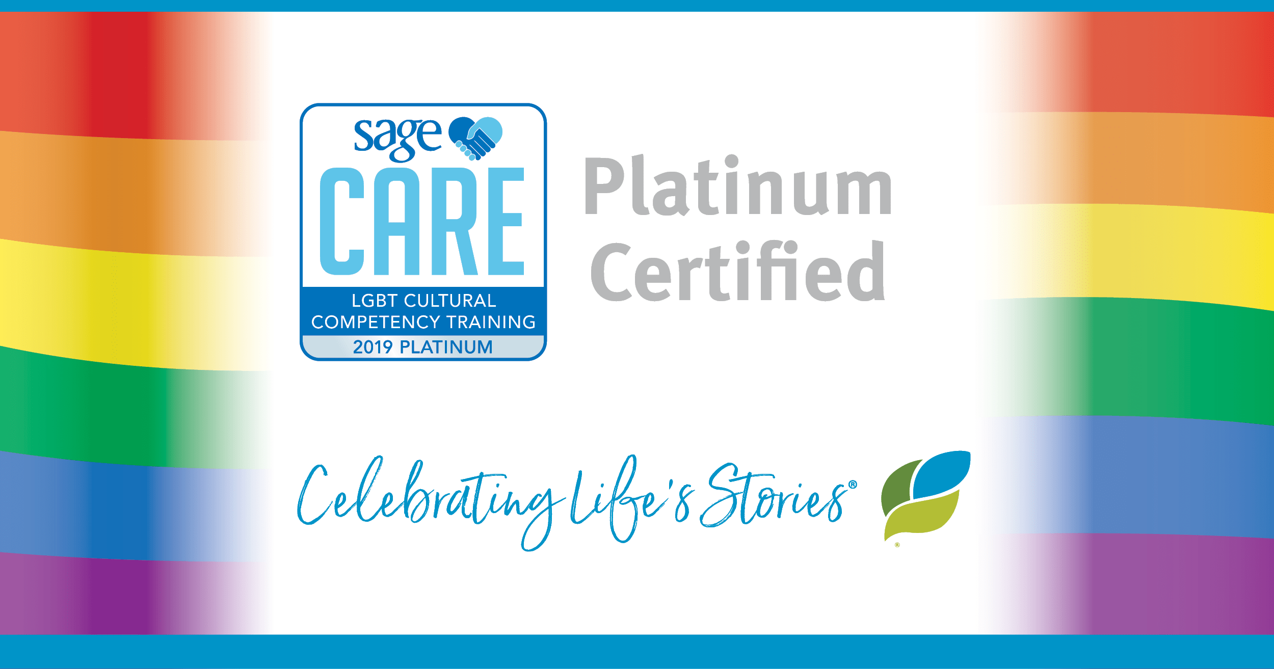 SAGECare Platinum Certified Celebrating Life's Stories