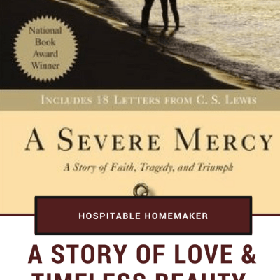 A Story of Love & True Beauty: Review of A Severe Mercy by Sheldon Vanauken