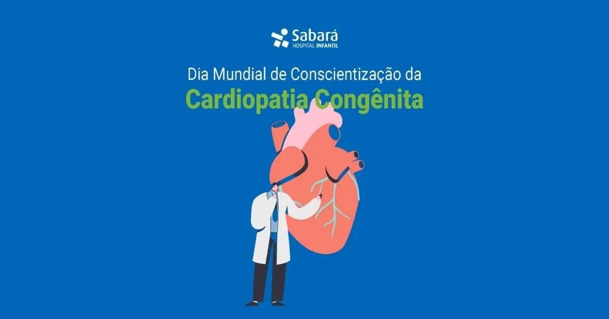 12 de junho – Dia Mundial da Cardiopatia Congênita