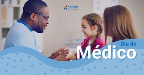 Dia do Médico: duas gerações de pediatras falam dos desafios atuais da profissão