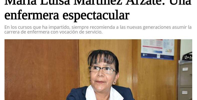 Ser enfermera, una profesión de sacrificios y una bendición: María Luisa Martínez