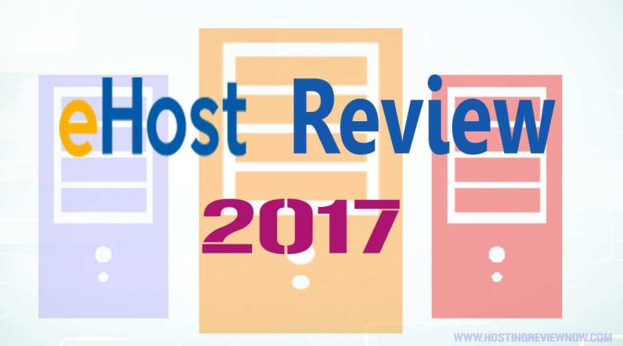eHost Review 2017-All Best Features, At The Best Price!